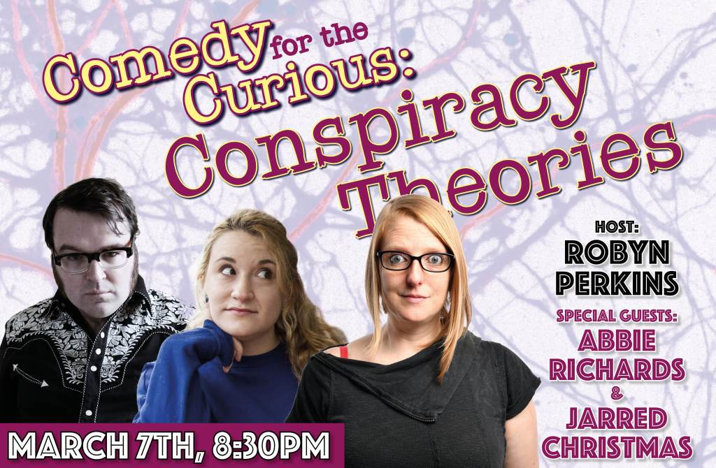 Conspiracy Theories Comedy with Robyn Perkins