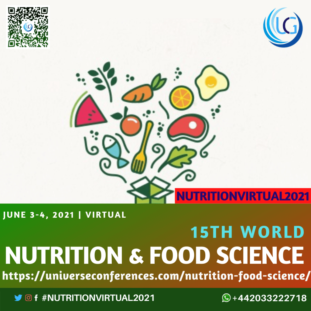 15TH WORLD NUTRITION FOOD SCIENCE VIRTUAL CONFERENCES FJune 3 4 2021