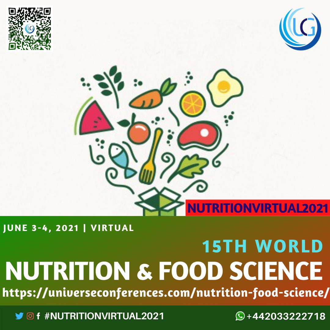 15TH WORLD NUTRITION FOOD SCIENCE VIRTUAL CONFERENCES FJune 3 4 2021