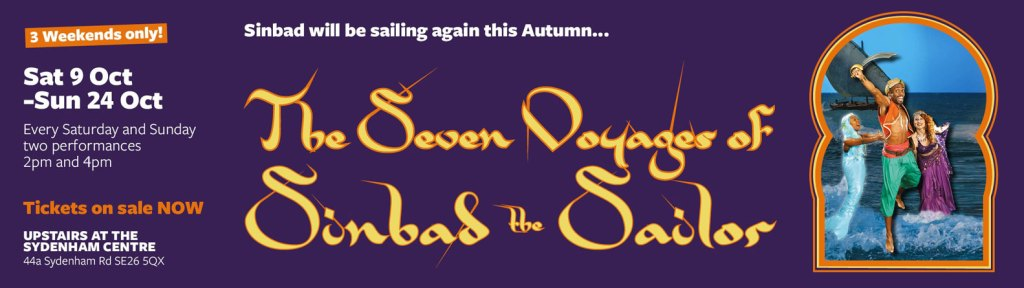 The Seven Voyages of Sinbad the Sailor - Family Theatre