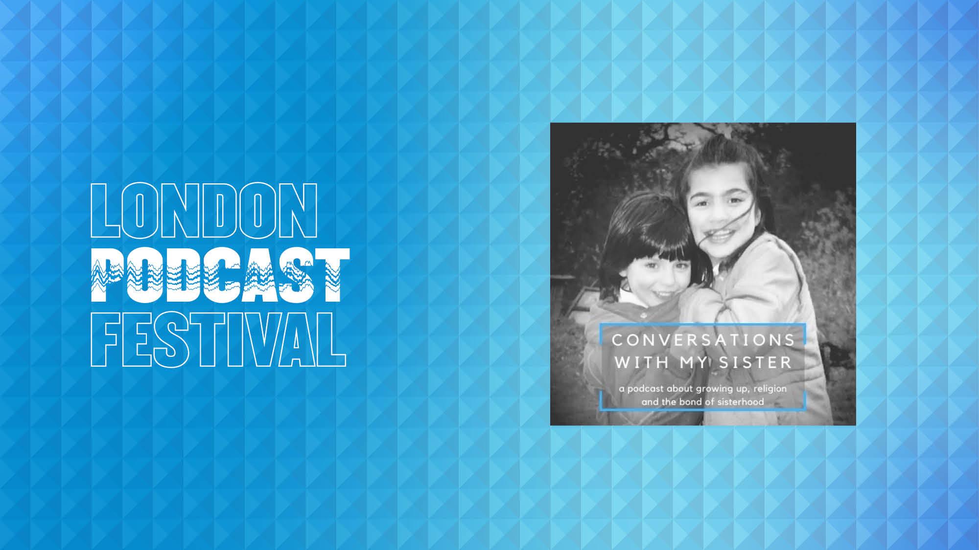 Podcast Festival in London